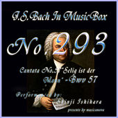 Cantata No. 57, ''Selig ist der Mann'', BWV 57 by Shinji Ishihara