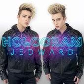 Hologram by Jedward
