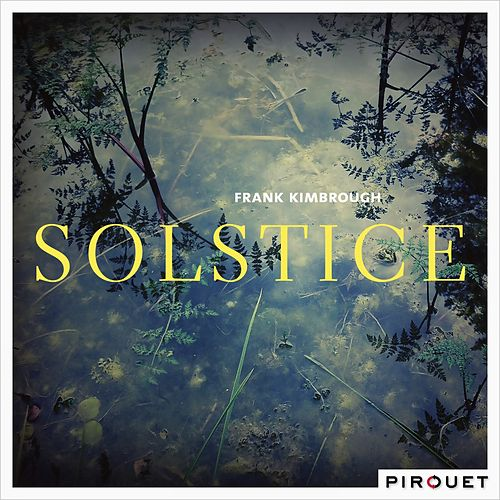 Solstice by Frank Kimbrough