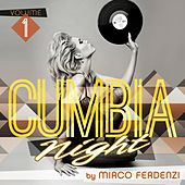 Cumbia Night, Vol. 1 by Mirco Ferdenzi