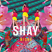 Play & Download Biche by Shay | Napster