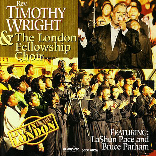 Play & Download Live In London by Rev. Timothy Wright | Napster