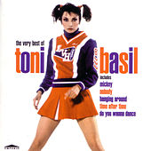 Play & Download Mickey: The Very Best Of Tony Basil by Toni Basil | Napster