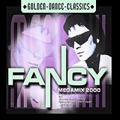 Play & Download Mega Mix 2000 by Fancy | Napster
