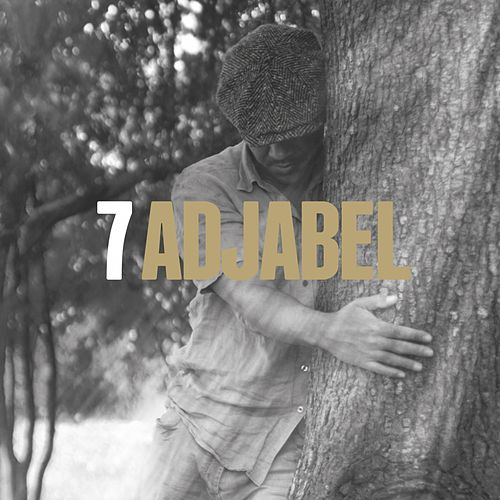 Play & Download 7 by Adjabel | Napster