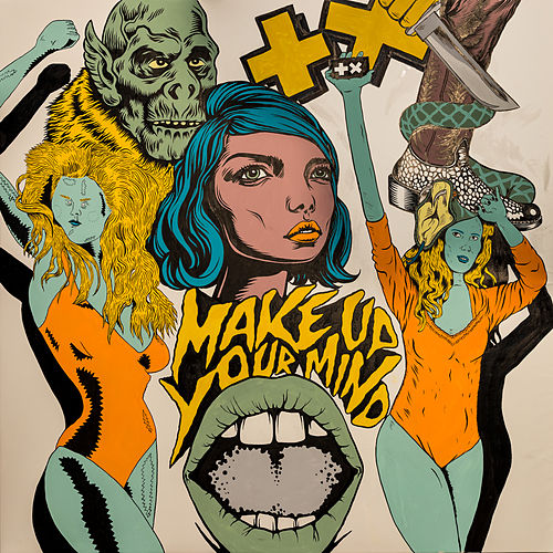 Play & Download Make Up Your Mind by Martin Garrix | Napster