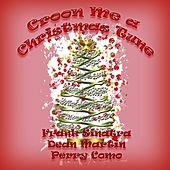 Play & Download Croon Me a Christmas Tune by Various Artists | Napster