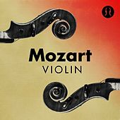 Play & Download Mozart Violin by Various Artists | Napster