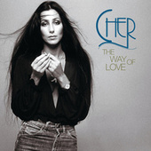 Play & Download The Way Of Love: The Cher Collection by Various Artists | Napster