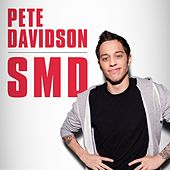 Play & Download Smd by Pete Davidson | Napster
