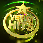 Play & Download Verdi Hits by Various Artists | Napster