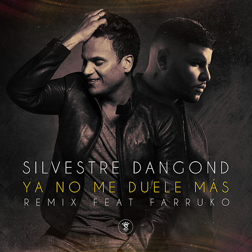 Play & Download Ya No Me Duele Más (Remix) by Silvestre Dangond | Napster