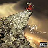 Play & Download Follow The Leader by Korn | Napster
