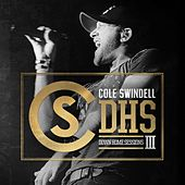 Play & Download Down Home Sessions III by Cole Swindell | Napster