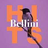 Bellini Hits by Various Artists