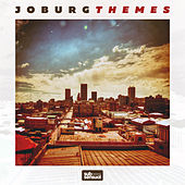 Joburg Themes by Various Artists