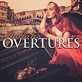 Italian Overtures by Various Artists
