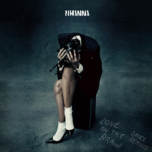 Love On The Brain by Rihanna
