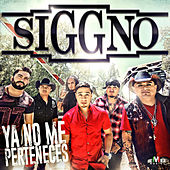 Play & Download Ya No Me Perteneces by Siggno | Napster