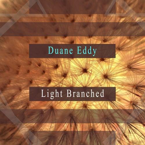 Light Branched de Monotones