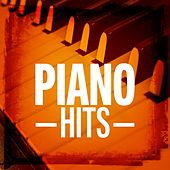 Play & Download Piano Hits by Various Artists | Napster