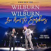 Play & Download Live From the Smokies (Daywind Concert Series) by Wilburn And Wilburn | Napster