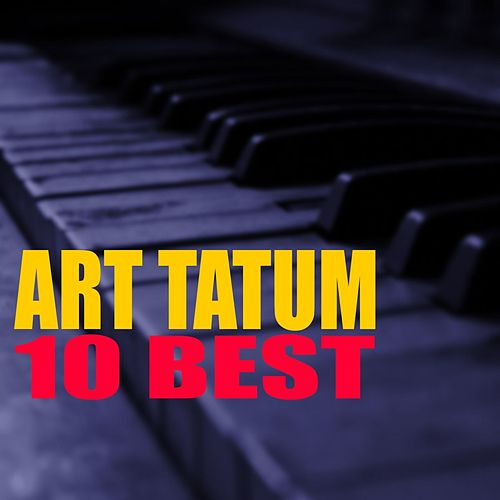 10 Best by Art Tatum