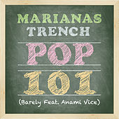 Play & Download Pop 101 by Marianas Trench | Napster