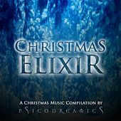 Play & Download Christmas Elixir by Psicodreamics | Napster