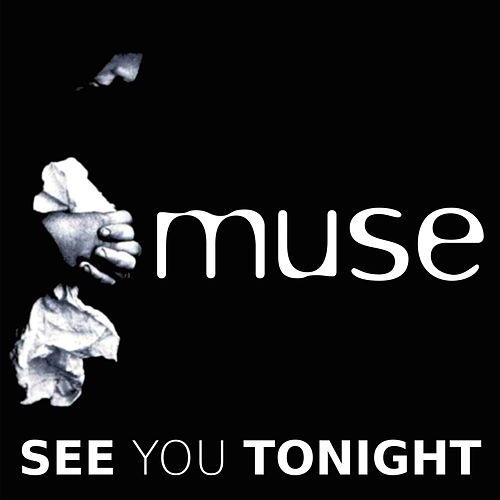 Play & Download See You Tonight by Muse | Napster