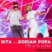 Ma ai la suflet (Extended Version) by Rita