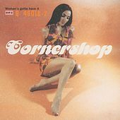 Woman's Gotta Have It by Cornershop