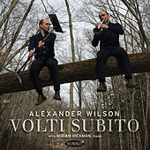 Play & Download Volti Subito by Alexander Wilson | Napster