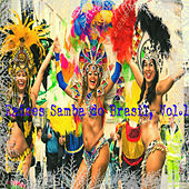Play & Download Estate Samba do Brasil, Vol.1 by Various Artists | Napster