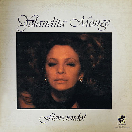 Play & Download Floreciendo by Yolandita Monge | Napster