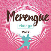 Merengue Vintage, Vol. 2 by Various Artists