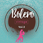 Bolero Vintage, Vol. 2 by Various Artists