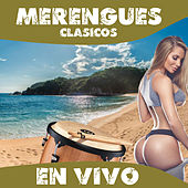Merengues Clasicos En Vivo by Various Artists