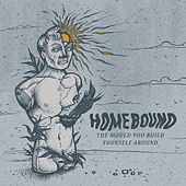 Play & Download The Mould You Build Yourself Around by Homebound | Napster