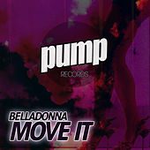 Play & Download Move It by Belladonna | Napster
