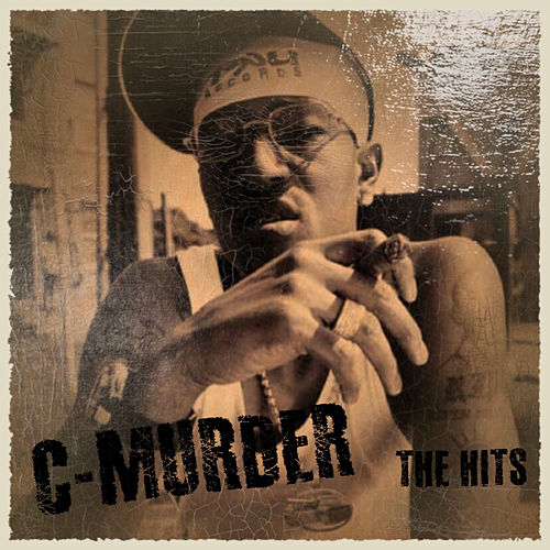 The Hits by C-Murder