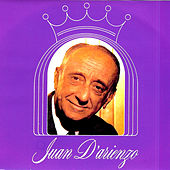 Play & Download Juan D' Arienzo by Juan D'Arienzo | Napster