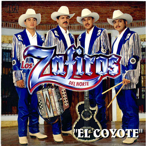 El Coyote by Los Zafiros del Norte
