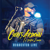 Play & Download Requested Live by Chris Ardoin | Napster