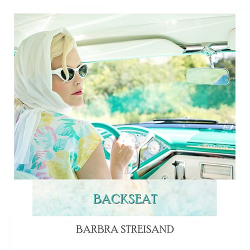 Backseat de Barbra Streisand