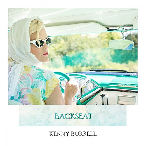 Backseat von Kenny Burrell