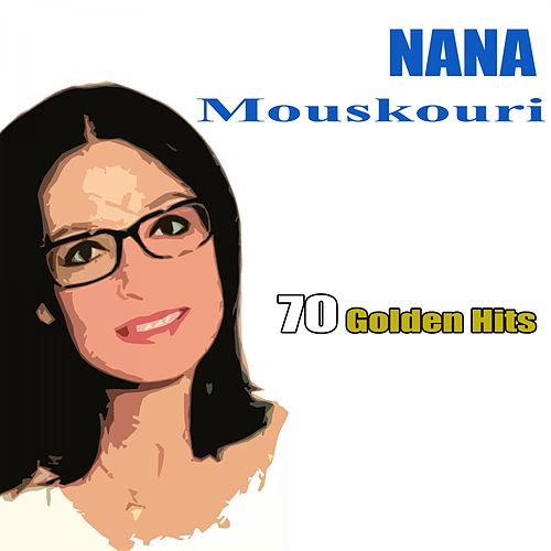 70 Golden Hits by Nana Mouskouri