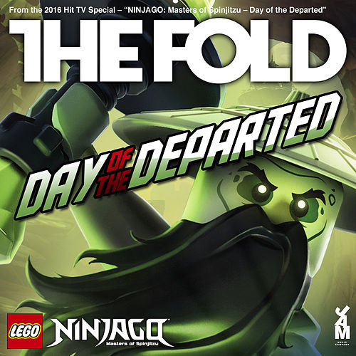 Play & Download Lego Ninjago - Day Of The Departed by The Fold   Napster
