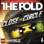 Play & Download Lego Ninjago - Close The Circle by The Fold | Napster
