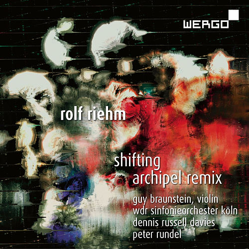 Play & Download Riehm: Shifting / Archipel Remix by WDR Sinfonieorchester Köln | Napster